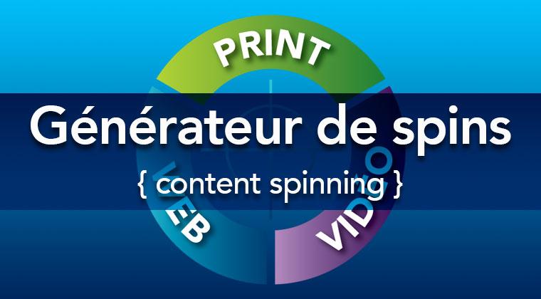 Générateur de spins gratuit pour du content spinning : générer des spins avec synonymes pour un content spinning plus rapide